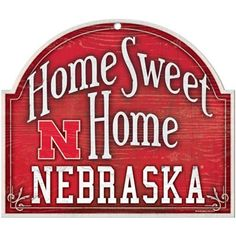 Nebraska Cornhuskers 11'' x 9'' Home Sweet Home Sign
