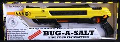 Bug-A-Salt Original Salt Gun $47.90 an environmentally friendly way to kill those pesky flies