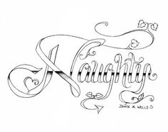 """Naughty"" Tattoo design by Denise A. Wells by ♥ Skull Coloring Pages, Love Coloring Pages, Printable Adult Coloring Pages, Coloring Books, Coloring Sheets, Swear Word Coloring Book, Drawings, Married Quotes, Graffiti"
