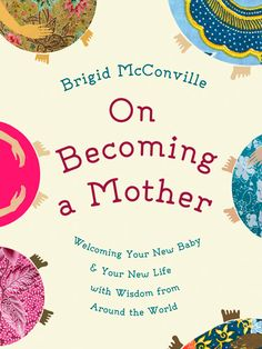 On Becoming a Mother£6.99, One World The perfect present for mums-to-be, this…