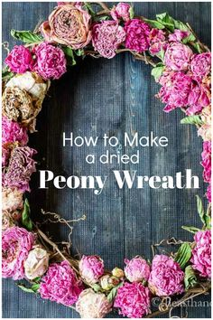 Learn how to capture the beauty of your spring garden peonies and dry them to create a beautiful dried peony wreath. Indoor Wreath, Outdoor Wreaths, Upcycled Crafts, Diy Crafts, Easter Table Decorations, Peonies Garden, Diy Wreath, Wreath Ideas, Nature Decor