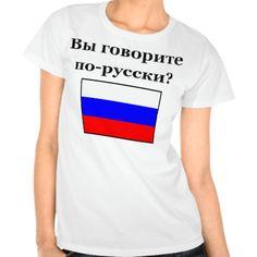 Russian - Do you speak Russian? T-shirt