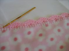 How to for edging on fleece - love this!