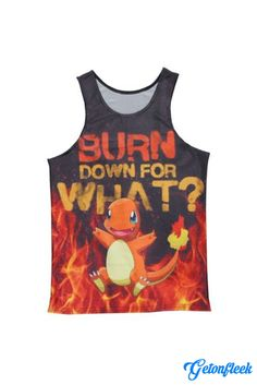 Burn Down For What? Tee - Shop our entire collection of all-over-print apparel! www.getonfleek.com