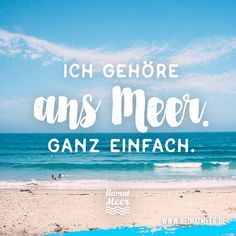 Ich gehöre ans Meer. Ganz einfach. PS: Mehr vom Meer auf Heimatmeer >> Wise Quotes, Funny Quotes, Ibiza Formentera, Word Fonts, Ocean Pictures, Caption Quotes, Am Meer, Just Smile, Instagram Quotes