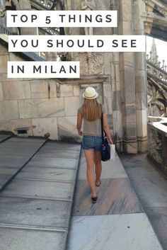 5 amazing things you should see and do in Milan, Italy