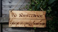 Large Lord of the Rings No Admittance Except on Party Business Bilbo Baggins…