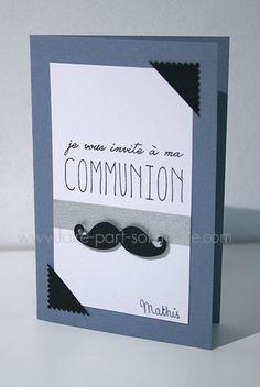 Faire-part invitation communion - Moustaches Première Communion, First Communion, Decoration Communion, Communion Invitations, Moustache, Confirmation, Scrapbook, Crochet, Cards