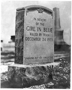 """""""The girl in blue final resting place."""""""