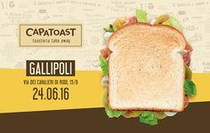 #Capatoast GALLIPOLI  New opening: 24.06.2016 Via Cavalieri di Rodi 15/D