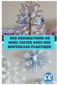 Recyclez vos Bouteilles en Plastique pour Créer des Décorations de Noël.