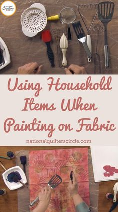 Painting on fabric can be a fun way to create new and unique designs. Heather Thomas shows you how to utilize household items together on one piece of fabric in a way that creates a cohesive end result.
