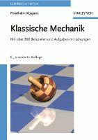 """Die """"Klassische Mechanik"""" mit DVD und Software """"Mechanicus"""" von F. Kuypers (Hg.), erschienen bei Wiley-VCH!"""