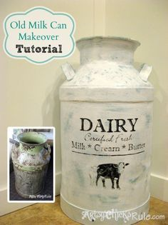 Milk Can Redo with Graphics - TUTORIAL - Before and After. I have two milk cans I have been figuring out what to do on them. Furniture Makeover, Diy Furniture, Refurbishing Furniture, Primitive Furniture, Painted Furniture, Modern Furniture, Furniture Design, Country Decor, Farmhouse Decor