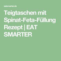 Teigtaschen mit Spinat-Feta-Füllung Rezept   EAT SMARTER