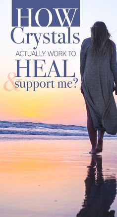 How Can Crystals Actually Heal and Support Me?