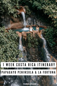1 Week Costa Rica Itinerary_ Papagayo Peninsula & La Fortuna