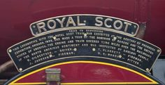 Under Royal Scot's nameplate is a plaque commemorate her visit to ...