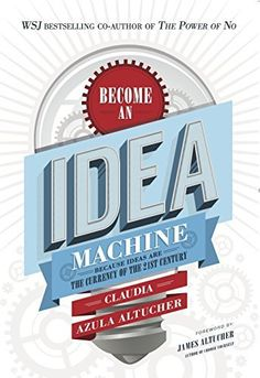 Become An Idea Machine: Because Ideas Are The Currency Of The 21st Century, http://www.amazon.co.uk/dp/B00S1PRTL4/ref=cm_sw_r_pi_awdl_UjDowb05G5ZA1