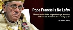 Why Pope Francis isn't the liberal rock star American Catholics think he is.