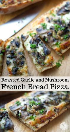 French bread pizza topped with a creamy parmesan sauce, roasted garlic, sautéed mushrooms and shredded Italian cheese blend. #pizza #frenchbreadpizza #mushrooms #garlic