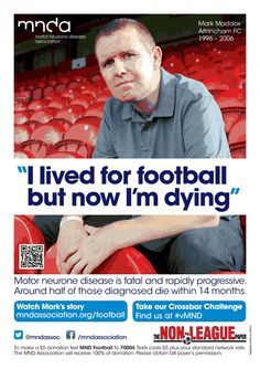 Mark Maddox FOOTBALL Versus MND current campaign 2013 Neurone, Losing Me, My Father, Fundraising, Campaign, Challenges, Muscle, Football, Hs Football