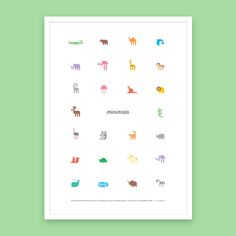 With this many Minimals we just had to alphabetise them. There are plenty of recognisable creatures here, and a few tricky ones to keep the 'big kids' on their toes. It's the perfect addition to your baby nursery or child's room, and all that colour and white space ensures your A-Z poster will look good anywhere.Poster, 500mm x 700mm.280gsm, smooth, uncoated paper.Designed and printed in Adelaide,South Australia on eco-friendlypaper using soy-based inks....