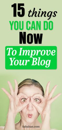 You started a new blog and want to improve your blog? Learn 15 quick ways to improve your blog and grow it faster. #improveyourblog #bloggingtips #growyourblog #gettraffic