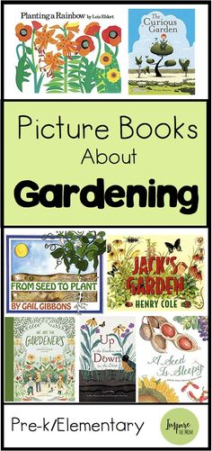 Here is an awesome list of great Picture Books about Gardening! #gardening #picture #books #book #kids #learn #garden #read #reading #elementary #preschool #kindergarten #homeschool #books