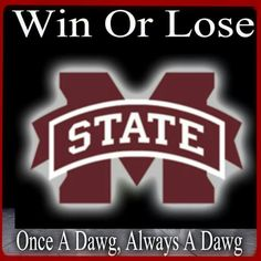 Win, Lose or Draw I'll be a MSU Bulldog above em all! Msu College, College Game Days, Mississippi State Football, Bulldog Game, State University, Bullies, Football Team, Trays, Conference