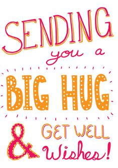 Check out Big Hug an amazing greeting eCard design by our awesome artist Claire Lordon! Get Well Messages, Get Well Wishes, Get Well Cards, Big Hugs For You, Sending You A Hug, Feel Better Quotes, New Good Night Images, Get Well Soon Quotes, Hug Quotes