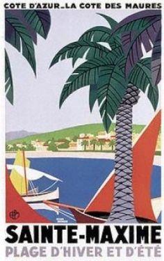 ¤ Côte d'Azur - La Côte des Maures Sainte Sainte-Maxime Plage d'Hiver et d'Eté. vintage ad