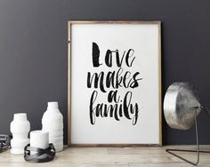 Hey, I found this really awesome Etsy listing at https://www.etsy.com/listing/281273870/printable-artlove-makes-a-familylove