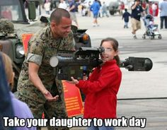 Take Your Daughter To Work Day. haha this is funny!!