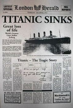 Titanic Ship sinks April Front page of London Herald newspaper Rms Titanic, Titanic Ship Sinking, Titanic Movie, Titanic Photos, Titanic Wreck, Newspaper Headlines, Old Newspaper, Newspaper Article, Historia Universal