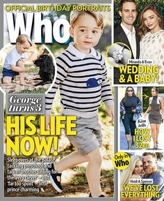 "WHO Magazine on Twitter: ""THIS WEEK IN WHO: Prince George turns 3—inside his life now!"