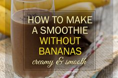 How to make a smoothie without banana