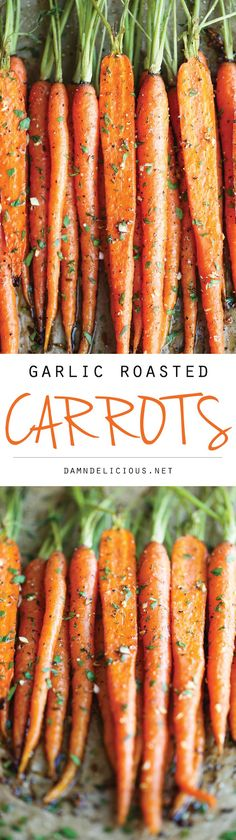 Garlic Roasted Carrots - This is really the best and easiest way to roast carrots. All you need is 5 min prep. It is just that quick and easy! 59.5 calories.