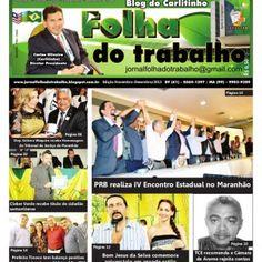 R$ 0,50 Edição Novembro-Dezembro/2013 Página 14 Página 06 Dep. Sétimo Waquim recebe Homenagem do Tribunal de Justiça do Maranhão Página 02 PRB realiza IV En. http://slidehot.com/resources/jornal-folha-do-trabalho-edicao-especial-dezembro.48322/