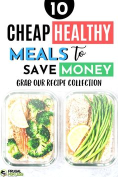 10 cheap healthy meals that will save you money. If you're looking to live a frugal lifestyle or to budget your eating, these are the perfect meals for you. Meals For Four, Healthy Meals For Two, Healthy Eating Recipes, Healthy Breakfast Recipes, Cheap Easy Healthy Meals, Healthy Recepies, Healthy Foods, Easy Meals, Frugal Meals