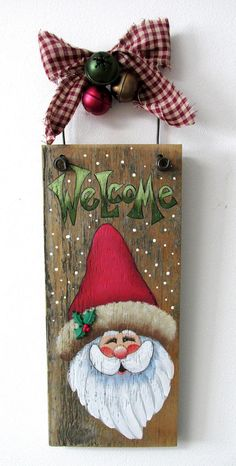 Santa Welcome Sign Welcome Sign Santa Hand Painted on Christmas Wood Crafts, Christmas Signs, Christmas Art, Christmas Projects, Holiday Crafts, Christmas Holidays, Christmas Decorations, Christmas Ornaments, Santa Paintings