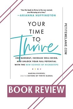 Your Time to Thrive is a definite Must-Read! Wherever you are in life, this book will help you get to the next level! Your Time to Thrive teaches about the science behind Microsteps - small, manageable goals to improve our overall well-being. This book motivates us to take action immediately! An inspiring read! Check out my review of Your Time to Thrive! New Books, Books To Read, Books New Releases, The New Normal, Take Action, Book Review, This Book, Science, Goals