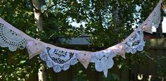 Doilie bunting - Love it!