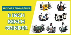 8 Inch Bench Grinder Reviews (Recommended for You) Delta Power Tools, Bench Grinder, Work Lights, It Cast