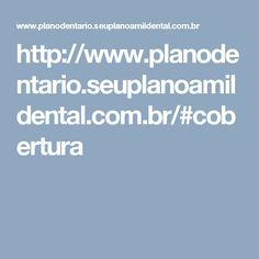 http://www.planodentario.seuplanoamildental.com.br/#cobertura