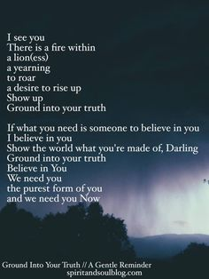 GROUND INTO YOUR TRUTH A GENTLE REMINDER