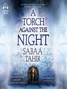 Audiobook Review: A Torch Against The Night By Sabaa Tahir.