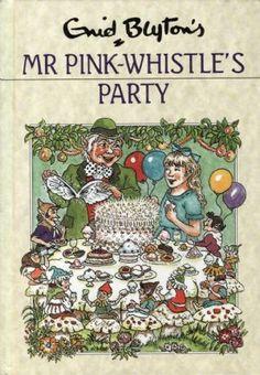 MR PINK-WHISTLE'S PARTY Enid Blyton Dean Hardback 1990