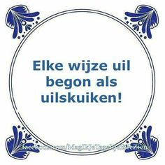 E-mail - Roel Palmaers - Outlook Hot Quotes, Jokes Quotes, Famous Quotes, Motivational Quotes, Funny Quotes, Inspirational Quotes, Great Words, Wise Words, Dutch Quotes