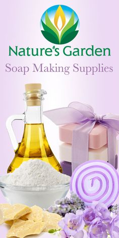 Soap Making Supplies at wholesale prices from Natures Garden.  #soapsupplies